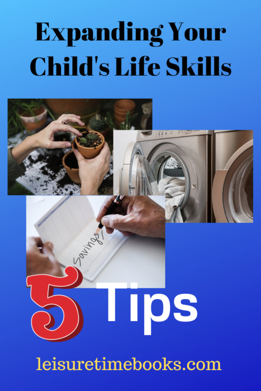 Expaning Your Child's Life Skills