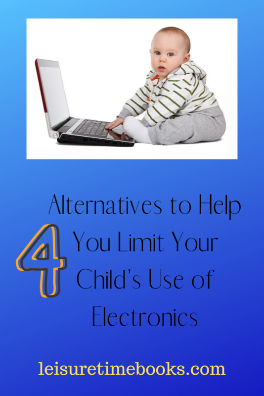 Limit Your Child's Use of Electronics