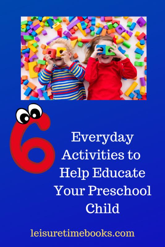 6 everyday activities to help educate your preschool child