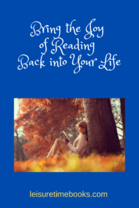 Bring the Joy of Reading Back into Your Life
