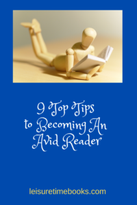 9 Top Tips to Becoming An Avid Reader