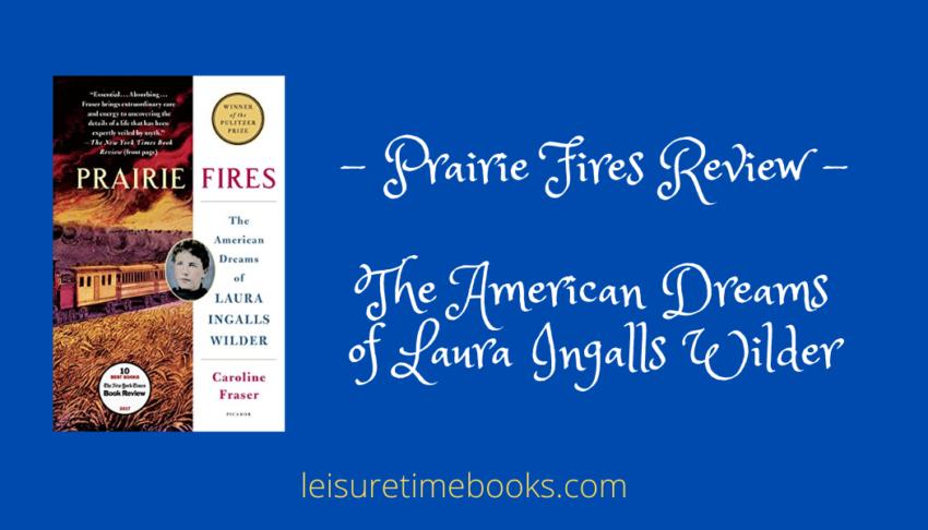 prairie fires review